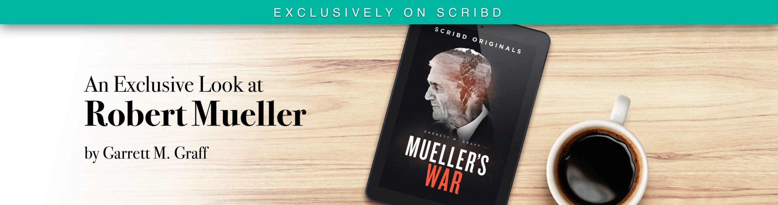 Our First Scribd Original: Mueller's War