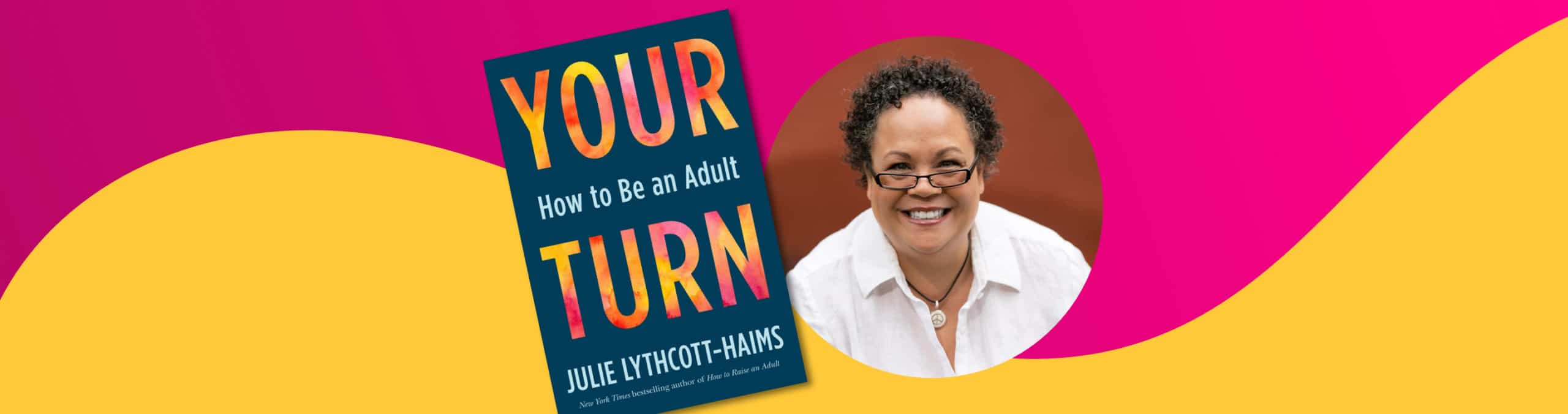 Author Julie Lythcott-Haims on what it means to be an adult
